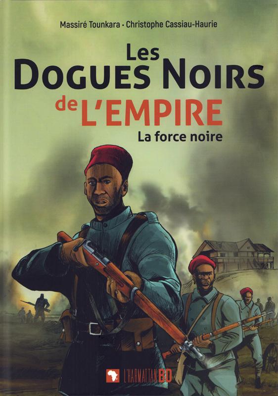 Les Dogues noirs de l'Empire : La force noire (0), bd chez L'Harmattan de Cassiau-Haurie, Tounkara