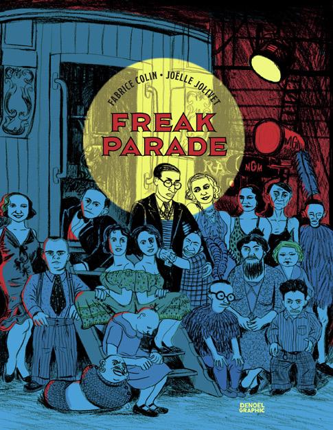 Freak parade, bd chez Denoël de Colin, Jolivet