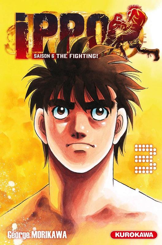 Ippo – Saison 6 - The fighting, T3, manga chez Kurokawa de Morikawa