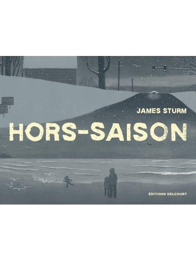 Hors-saison, comics chez Delcourt de Sturm