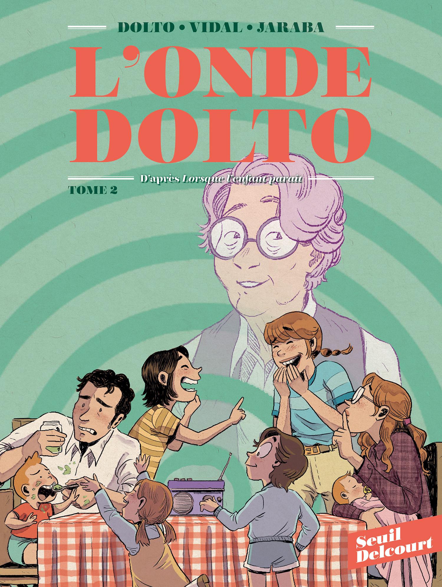 L'Onde Dolto T2, bd chez Delcourt de Vidal, Dolto, Jaraba