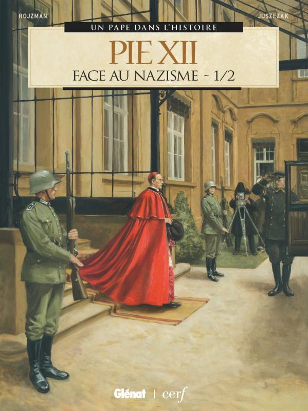 Pie XII T1 : Face au nazisme (0), bd chez Glénat de Rojzman, Juszezak, Delf