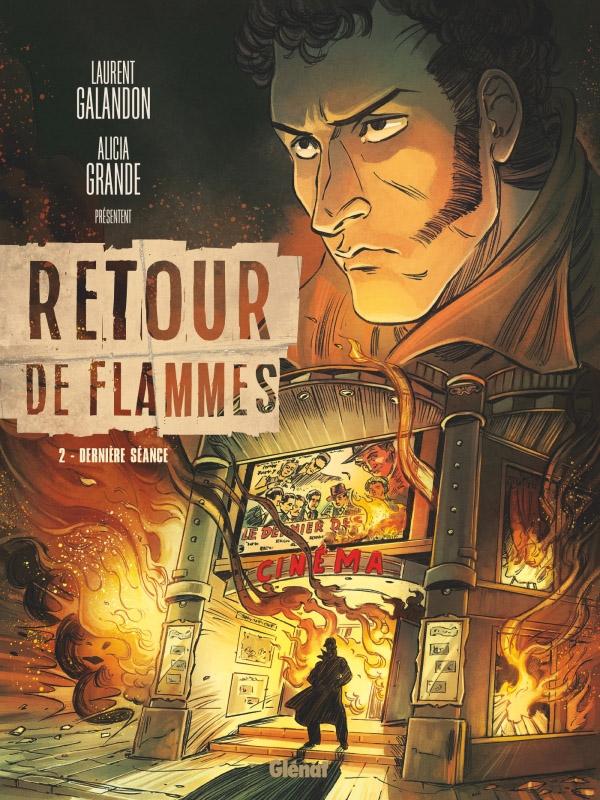 Retour de flammes T2 : Dernière séance (0), bd chez Glénat de Galandon, Grande, de Cock