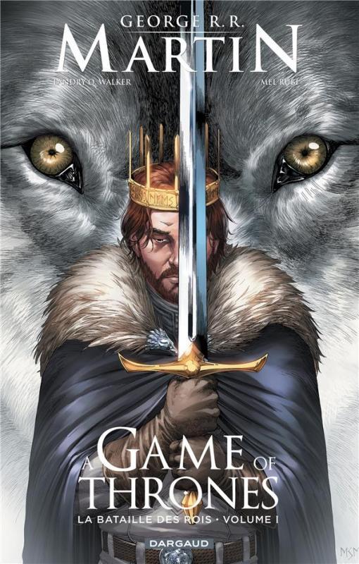 A Game of thrones – Saison 1, T1 : La bataille des rois (0), comics chez Dargaud de Walker, Rubi, Nunes, Miller