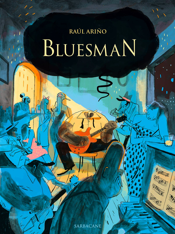 Bluesman, bd chez Sarbacane de Arino