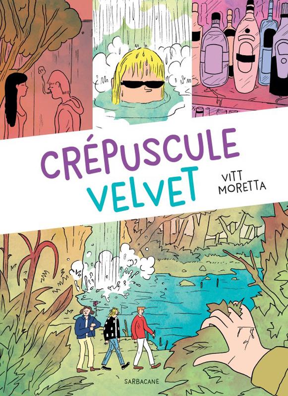 Crépuscule velvet, bd chez Sarbacane de Moretta