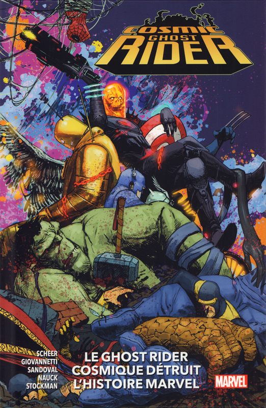 Cosmic Ghost Rider : Le Ghost Rider détruit l'histoire Marvel (0), comics chez Panini Comics de Scheer, Giovannetti, Sandoval, Nauck, Stockman, Fabela, Rosenberg, Zaffino