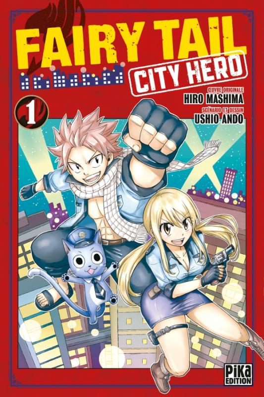 Fairy tail city hero T1, manga chez Pika de Ando, Mashima