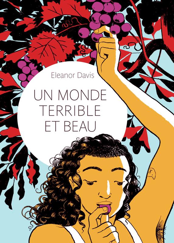 Un Monde terrible et beau , comics chez Gallimard de Davis