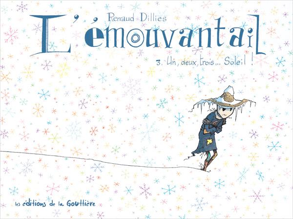 L'Emouvantail T3 : Un, deux, trois... Soleil ! (0), bd chez Editions de la Gouttière de Dillies
