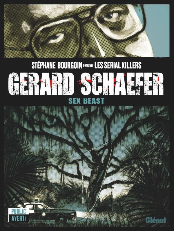 Gerard Schaefer, bd chez Glénat de Morvan, Scietronc, Ortiz, Ooshima