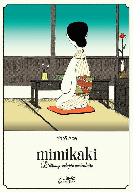 Mimikaki : L'étrange volupté auriculaire (0), manga chez Le Lézard Noir de Abe