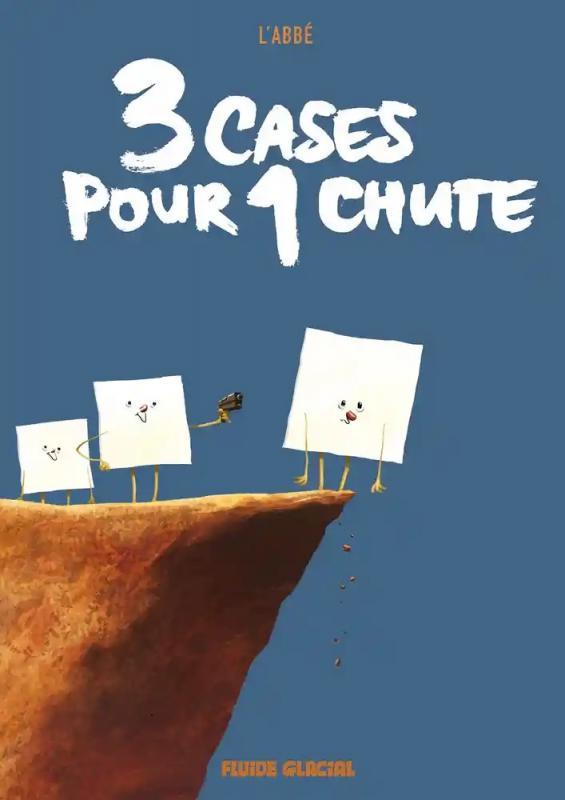 3 cases pour 1 chute, bd chez Fluide Glacial de L'Abbé