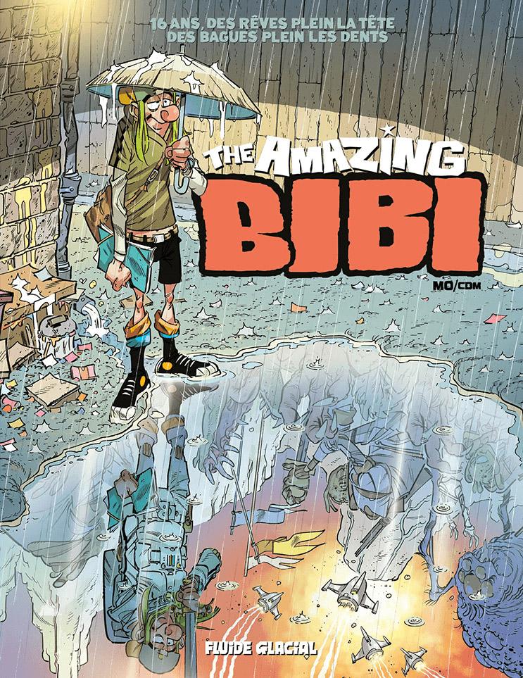 The Amazing Bibi T2, bd chez Fluide Glacial de Mo/CDM