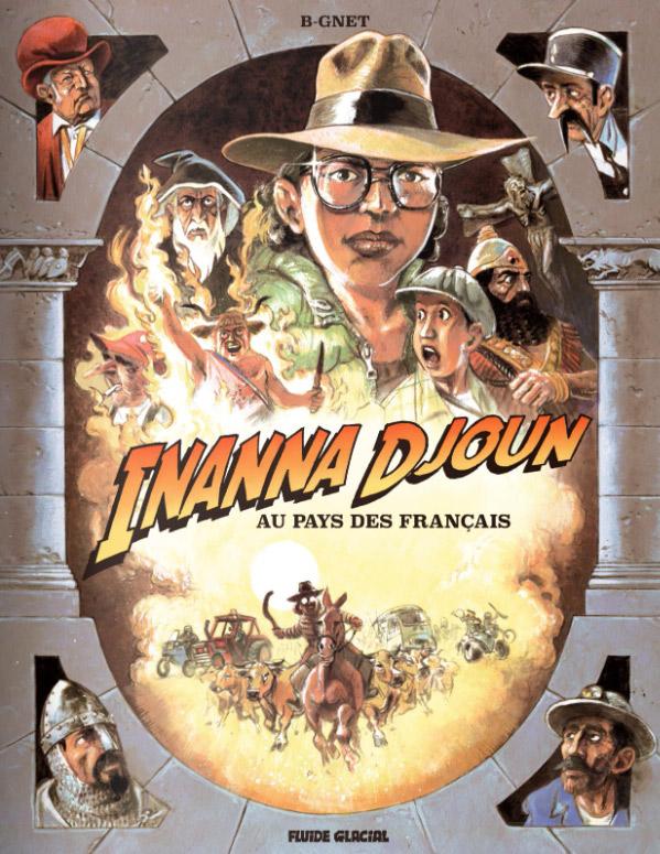 Inanna Djoun  T1 : Au pays des Français (0), bd chez Fluide Glacial de B-gnet