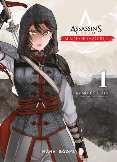 Assassin's creed - Blade of Shao Jun  T1, manga chez Mana Books de Kurata