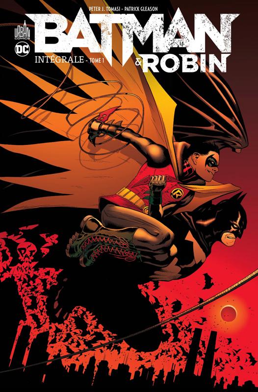 Batman & Robin T1, comics chez Urban Comics de Tomasi, Clarke, Syaf, Giorello, Garbett, Gleason, Hi-fi colour, Kalisz, Passalaqua