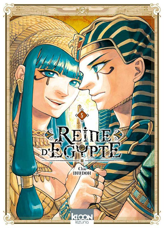 Reine d'Egypte T5, manga chez Ki-oon de Inudoh