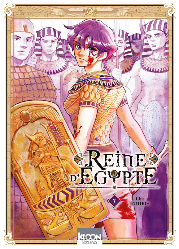 Reine d'Egypte T7, manga chez Ki-oon de Inudoh