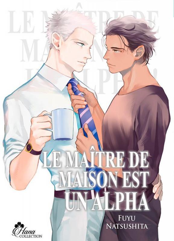 Le maître de maison est un alpha, manga chez Boy's Love IDP de Natsushita