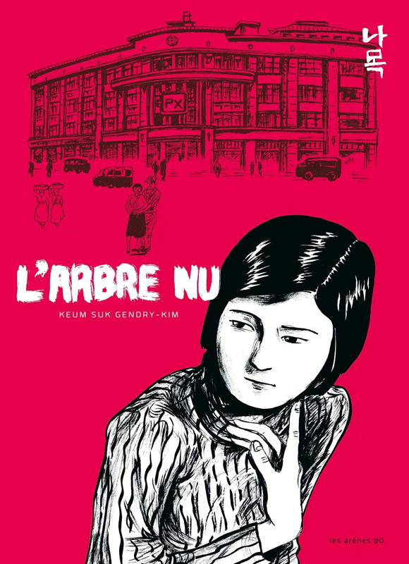 L'Arbre nu, bd chez Les arènes de Keum Suk