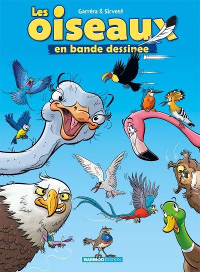 Les Oiseaux en BD T1, bd chez Bamboo de Garréra, Sirvent, Lunven