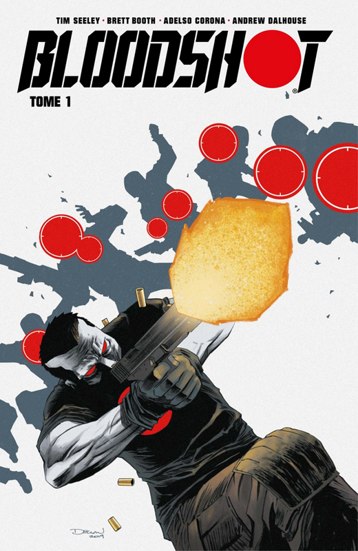Bloodshot T1, comics chez Bliss Comics de Seeley, Giorello, Booth, Corona, Rodriguez, Dalhouse, Shalvey