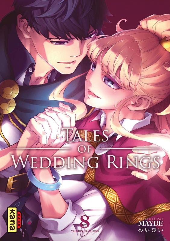 Tales of wedding rings T8, manga chez Kana de Maybe