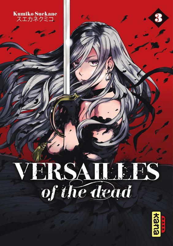 Versailles of the dead T3, manga chez Kana de Suekane