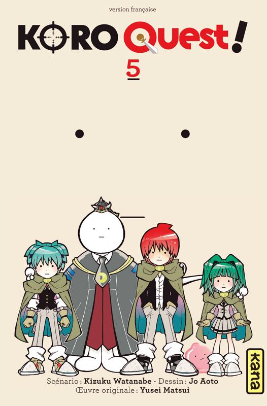 Koro quest ! T5, manga chez Kana de Watanabe