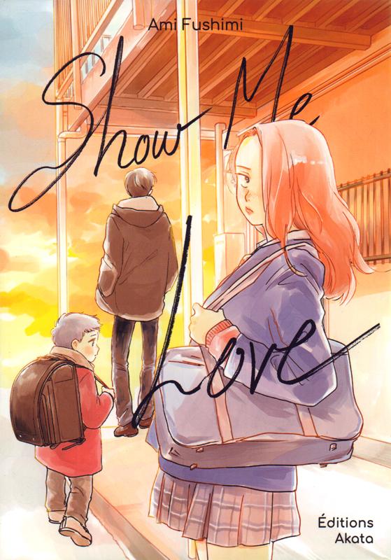 Show me love, manga chez Akata de Fushimi