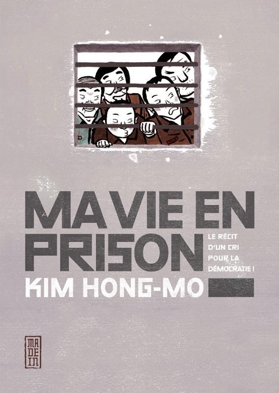 Ma vie en prison, manga chez Kana de Hong-mo