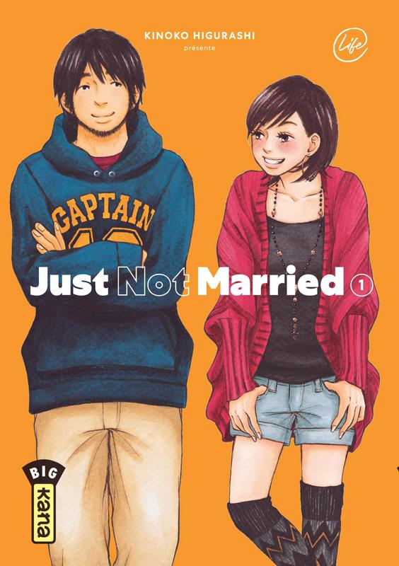 Just not married T1, manga chez Kana de Higurashi
