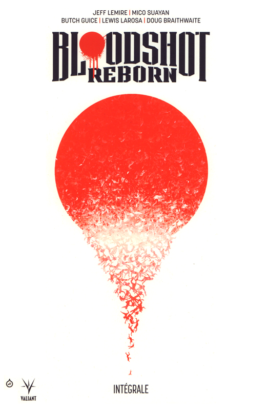 Bloodshot reborn , comics chez Bliss Comics de Lemire, Fawkes, Fabares, Guice, Larosa, Gaudiano, Allen, Brabo, Braithwaite, Benett, Suayan, Guedes, Giorello, Baron, Pantazis, Martin, Passalaqua, Rodriguez, Dalhouse, Reber, Doe