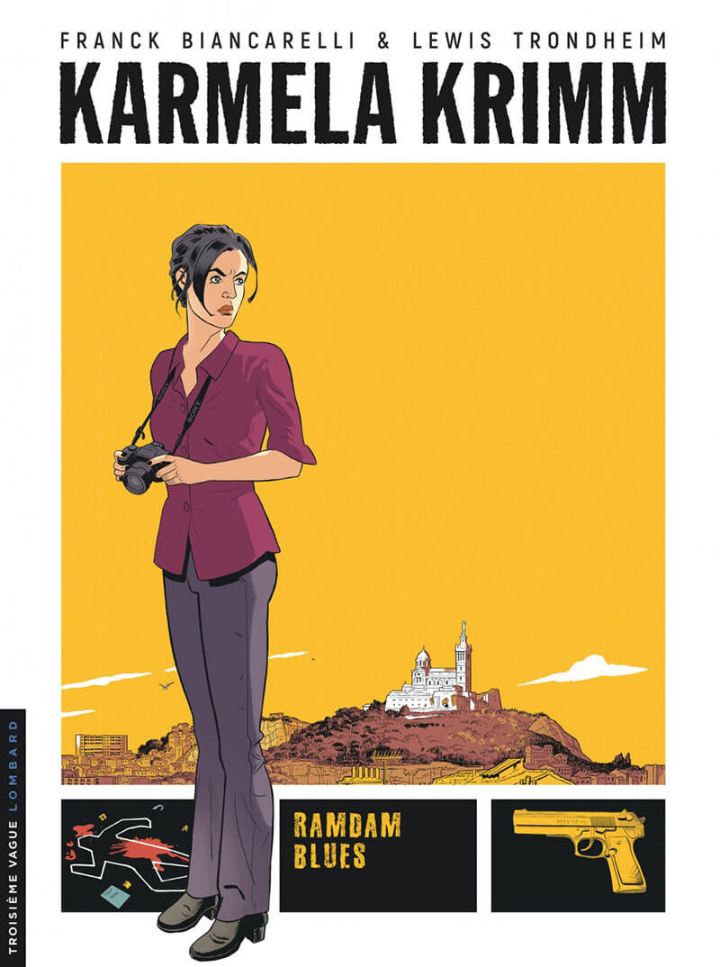 Karmela Krimm T1 : Ramdam blues (0), bd chez Le Lombard de Trondheim, Biancarelli