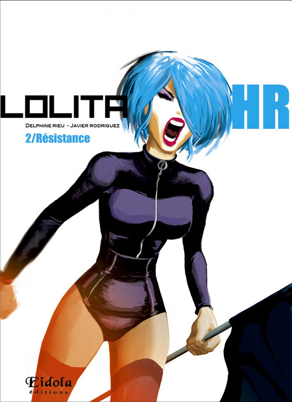 Lolita HR T2 : Résistance (0), manga chez Eidola de Rieu, Rodriguez