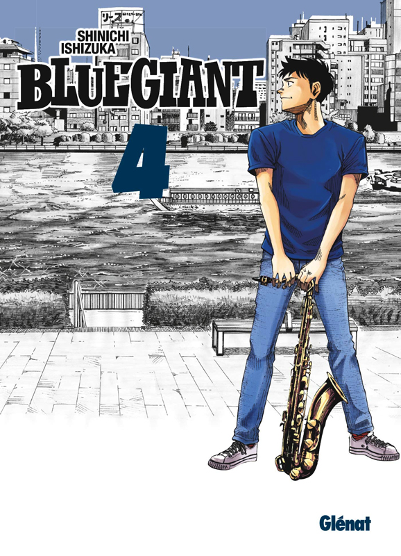Blue giant T4, manga chez Glénat de Ishizuka