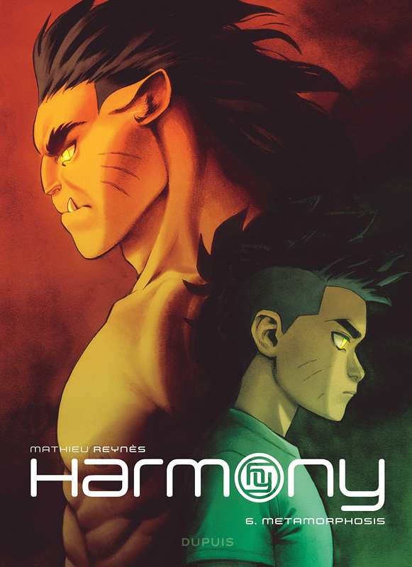 Harmony T6 : Metamorphosis (0), bd chez Dupuis de Reynes, Vernay
