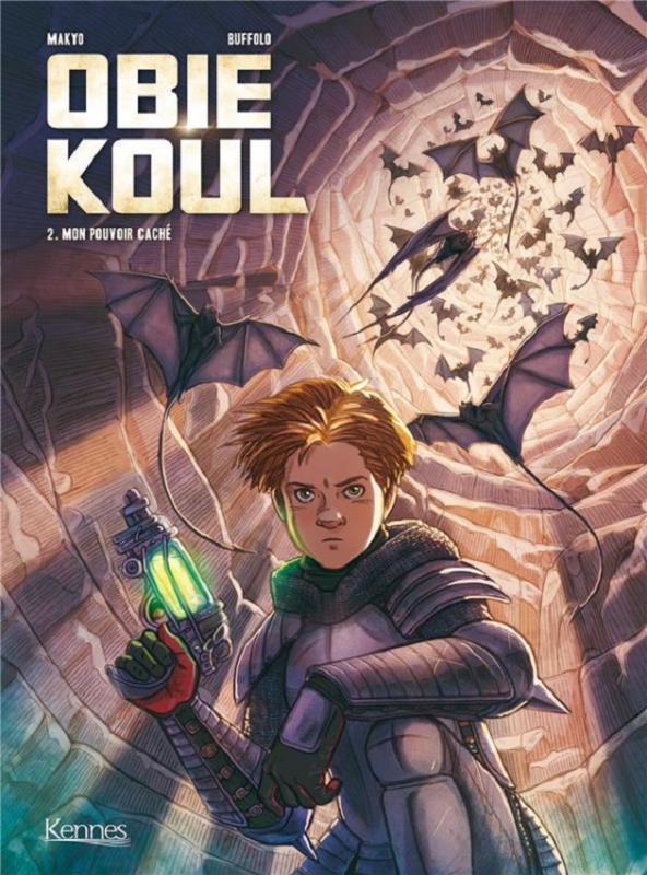 Obie Koul T2 : Mon pouvoir caché (0), bd chez Kennes éditions de Makyo, Buffolo, Dottori