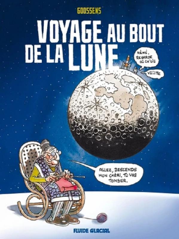 Voyage au bout de la lune, bd chez Fluide Glacial de Goossens