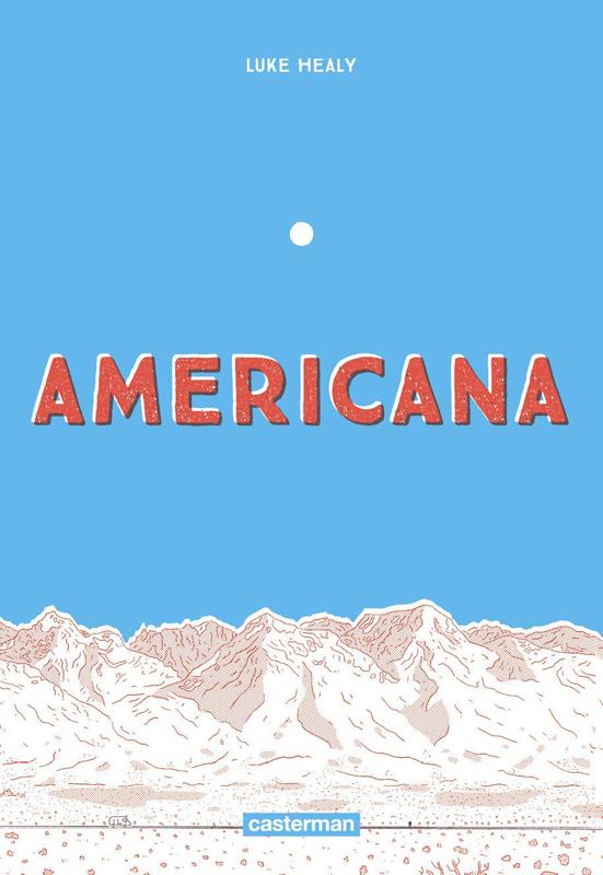Americana, comics chez Casterman de Healy