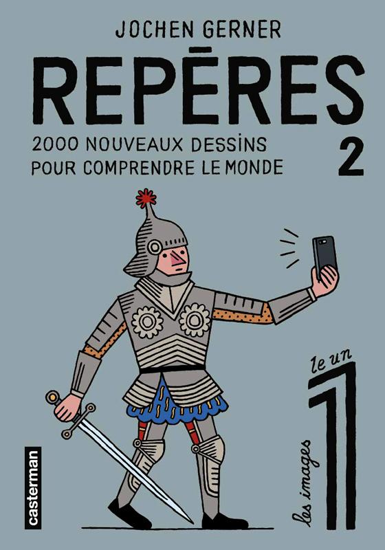 Repères T2 : 2000 nouveaux dessins pour comprendre le monde (0), bd chez Casterman de Gerner