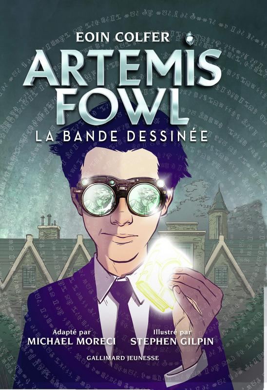 Artemis Fowl, comics chez Gallimard de Moreci, Colfer, Gilpin