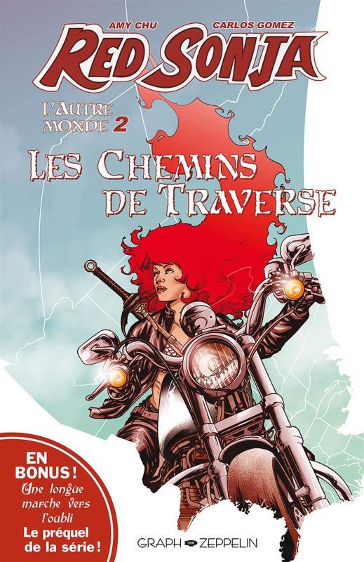 Red Sonja  T2 : L'Autre Monde - Tome 2, Les chemins de traverse (0), comics chez Graph Zeppelin de Chu, Burnham, Gomez, Mandrake, Mohan, Mckone
