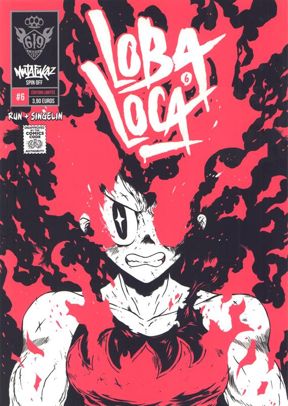 Loba Loca T6, comics chez Ankama de Run, Singelin