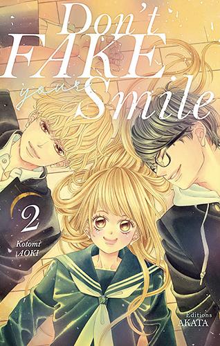 Don't fake your smile T2, manga chez Akata de Aoki
