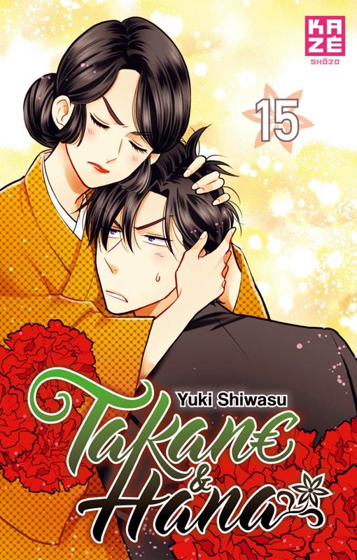 Takane & Hana T15, manga chez Kazé manga de Shiwasu