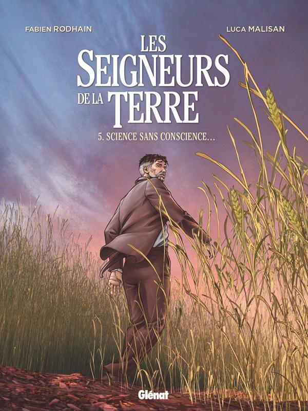 Seigneurs de la terre T5 : Science sans conscience... ? (0), bd chez Glénat de Rodhain, Malisan, Battistuta