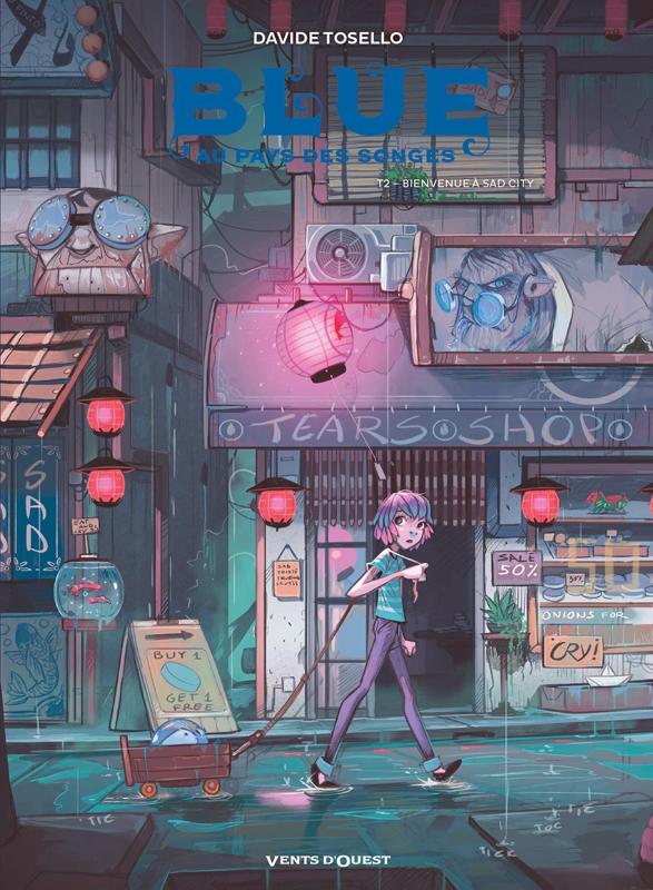 Blue au pays des songes T2 : Bienvenue à Sad City (0), bd chez Glénat de Tosello