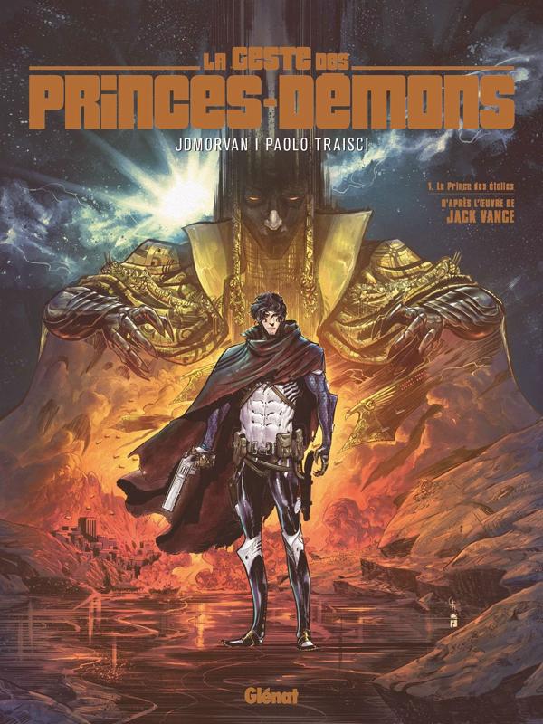 Geste des princes Démons T1 : Le Prince des étoiles (0), bd chez Glénat de Morvan, Traisci, Marinacci